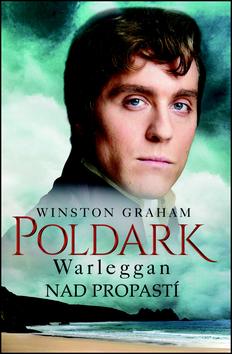 Poldark Warleggan Nad propastí - Winston Graham