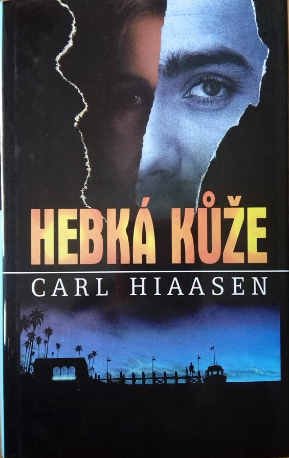 Hebká kůže - Carl Hiaasen