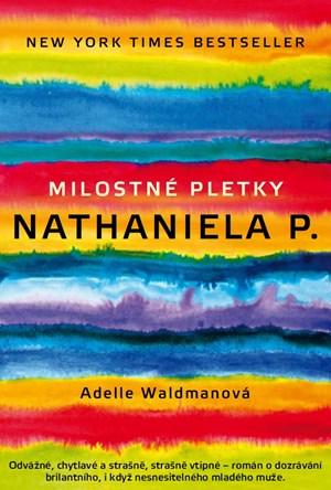 Milostné pletky Nathaniela P. - Adelle Waldmanová