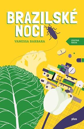 Brazilské noci - Vanessa Barbara