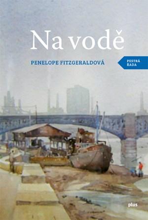 Na vodě - Penelope Fidzgeraldová