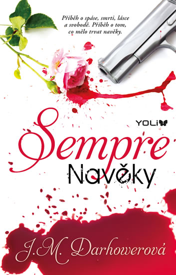 Sempre Navěky - J.M.Darhowerová