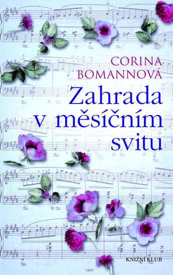 Zahrada v měsíčním svitu - Corina Bomannová