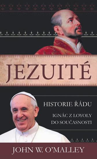 Jezuité - historie řádu - John W. O´malley