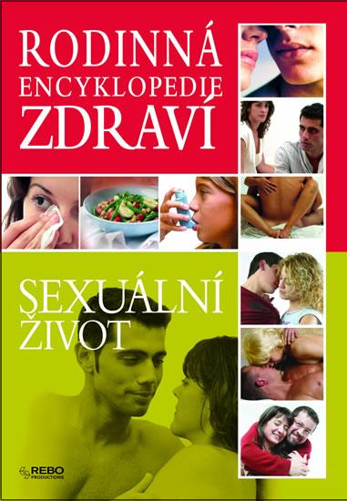 Rodinná encyklopedie zdraví - sexuální život