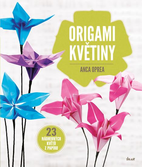 Origami květiny - Anca Oprea