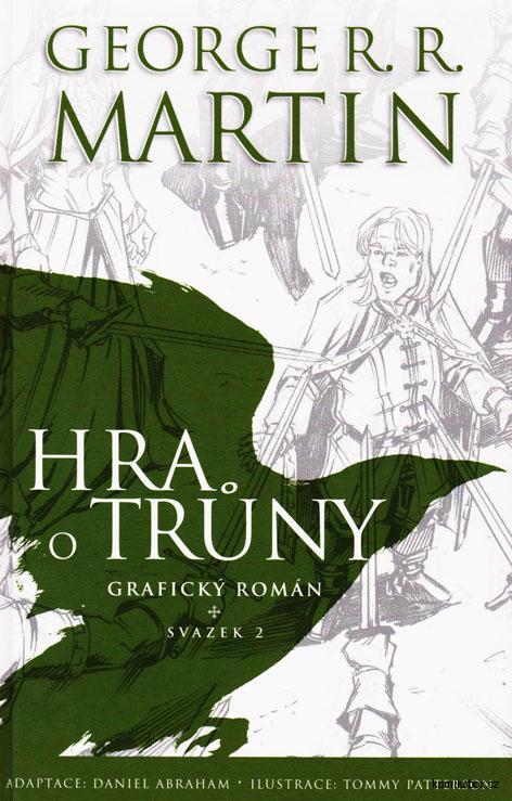 Hra o trůny grafický román 2. svazek - George R. R. Martin