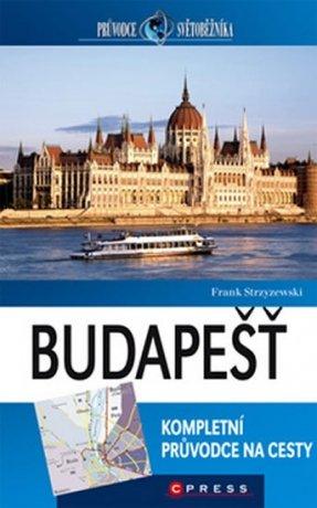 Budapešť - kompletní průvodce na cesty - Strzyzewski Frank