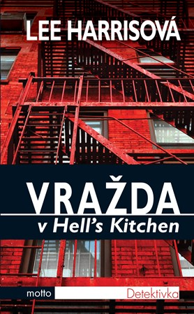 Vražda v Hell´s Kitchen - Lee Harrisová