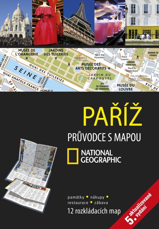 Paříž Průvodce s mapou - National Geographic