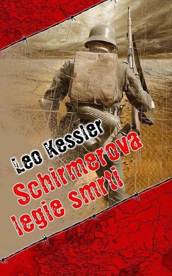Schirmerova legie smrti - Leo Kessler