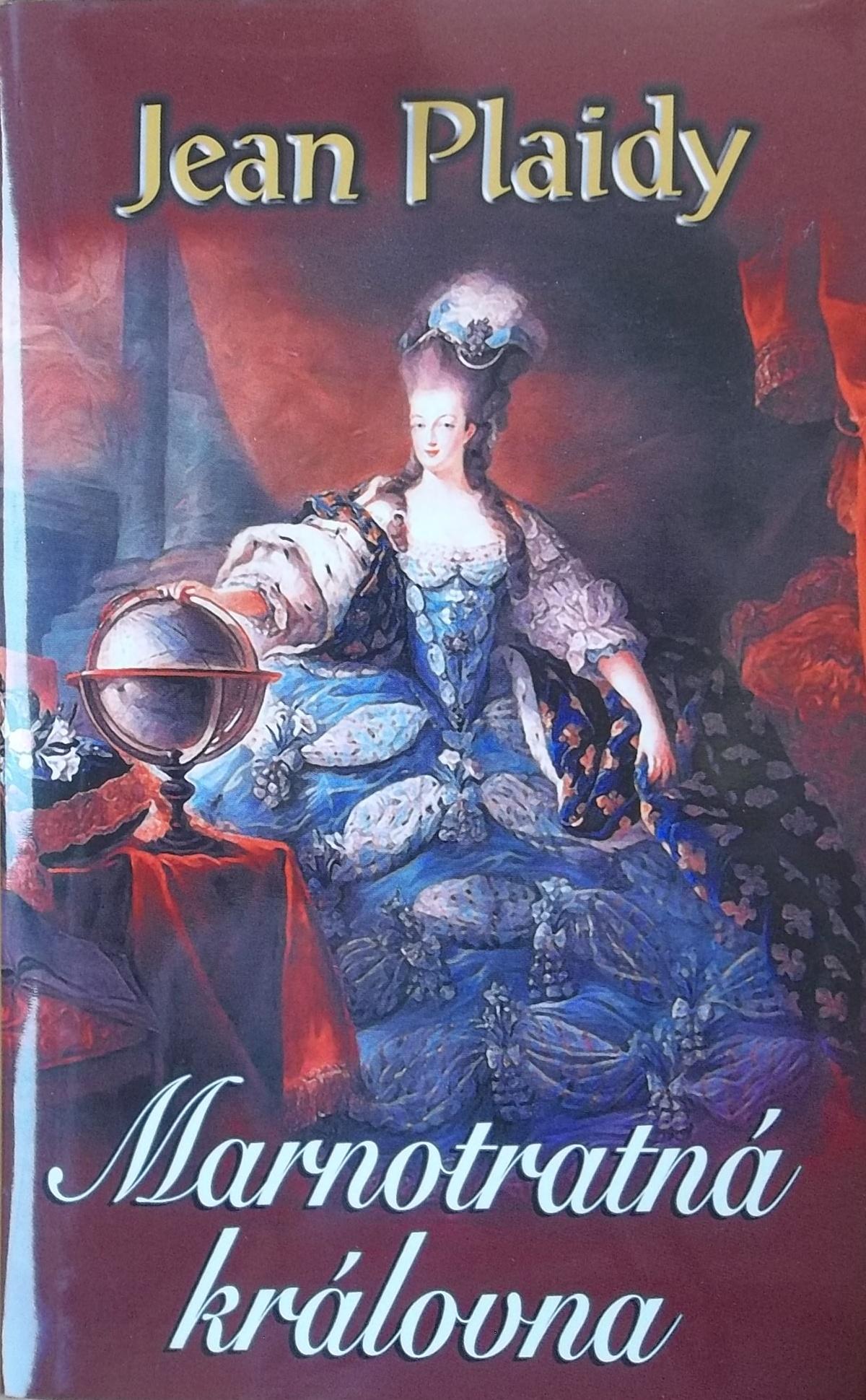 Marnotratná královna - Jean Plaidy
