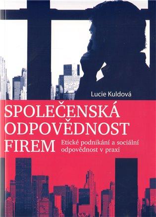 Společenská odpovědnost firem - Lucie Kuldová