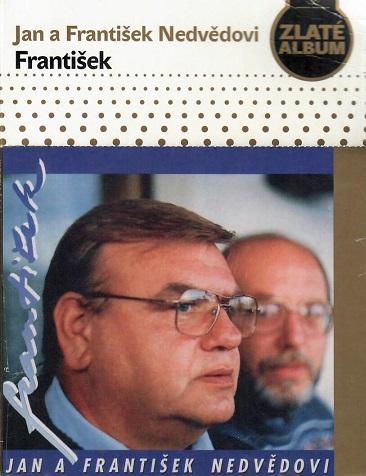 Jan a František Nedvědovi - František ( zlaté album papírový obal ) - CD