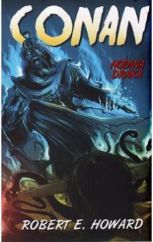 Conan - Hodina draka - Robert Erwin Howard