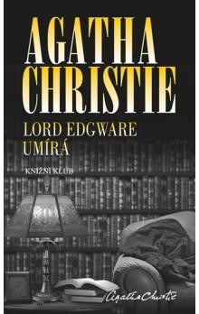 Lord Edgware umírá - Agatha Christie