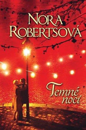 Temné noci - Nora Robertsová