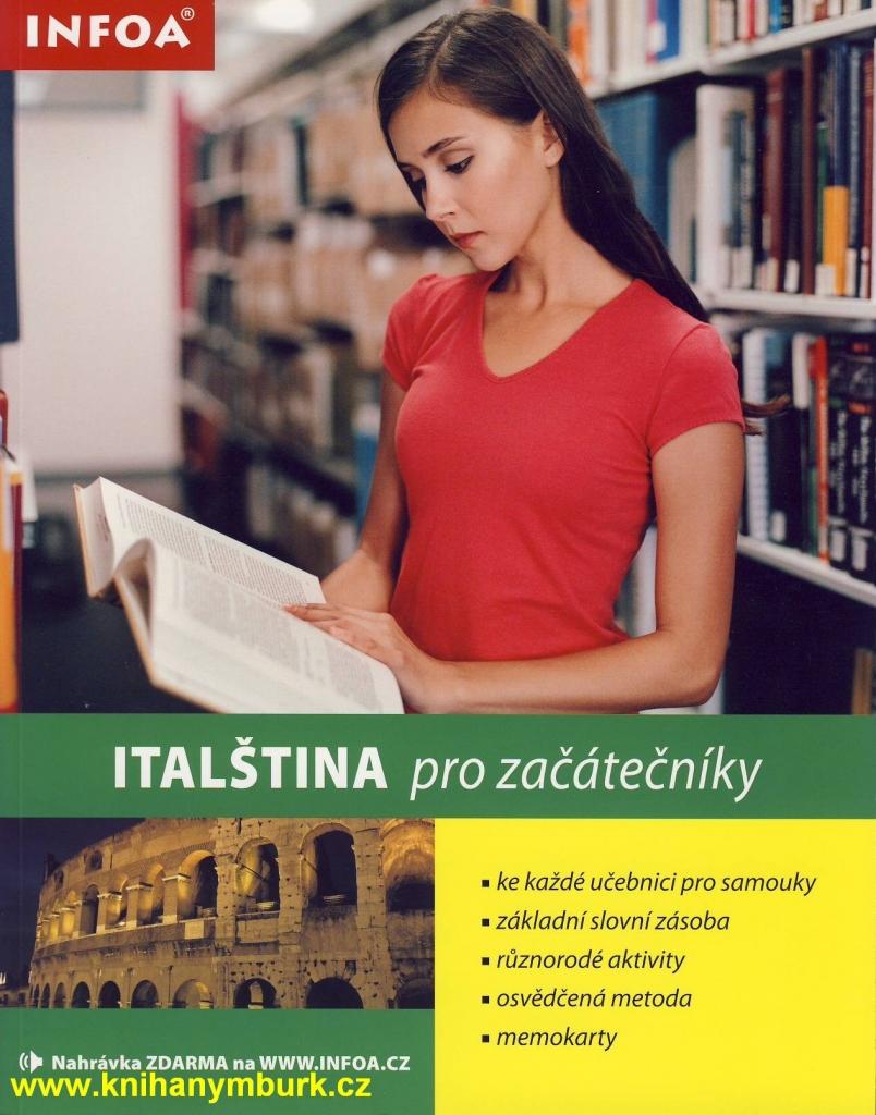 Italština pro začátečníky - Jane Wightwick; Mahmoud Gaafar
