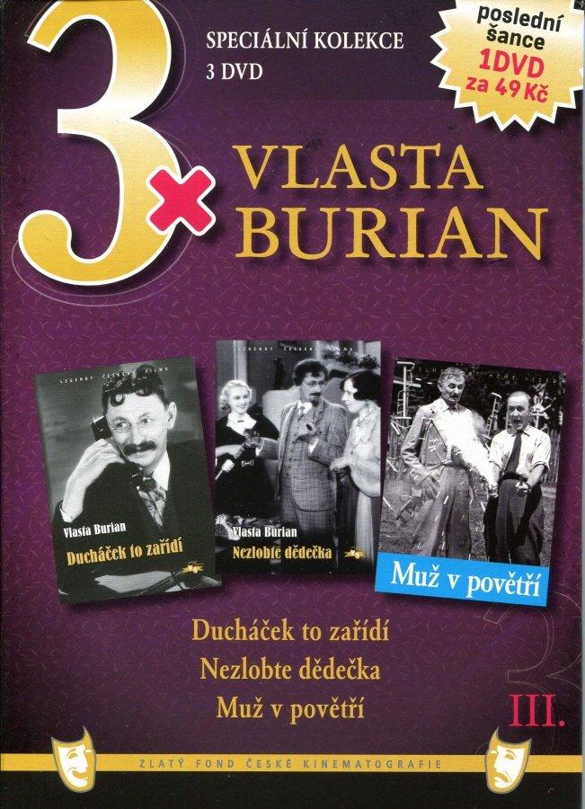 3x Vlasta Burian - Ducháček to zařídí, Nezlobte dědečka, Muž v  povětří - DVD