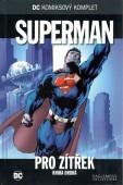 DC komiksový komplet Superman - Pro zítřek - (kniha druhá)