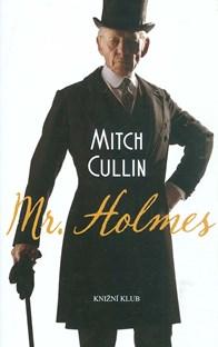 Mr. Holmes - Mitch Cullin