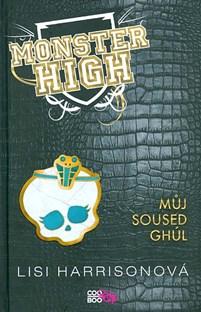 Monster High 2 - Můj soused Ghúl - Lisi Harrisonová