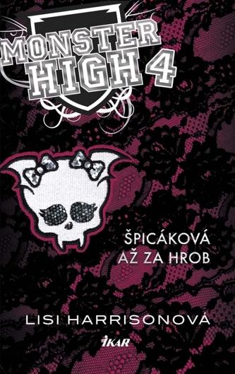 Monster High 4 - Píšerná parta je zpět - Lisi Harrisonová