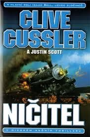 Ničitel - Clive Cussler a Justin Scott
