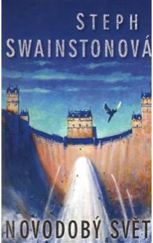Novodobý svět - Steph Swainstonová