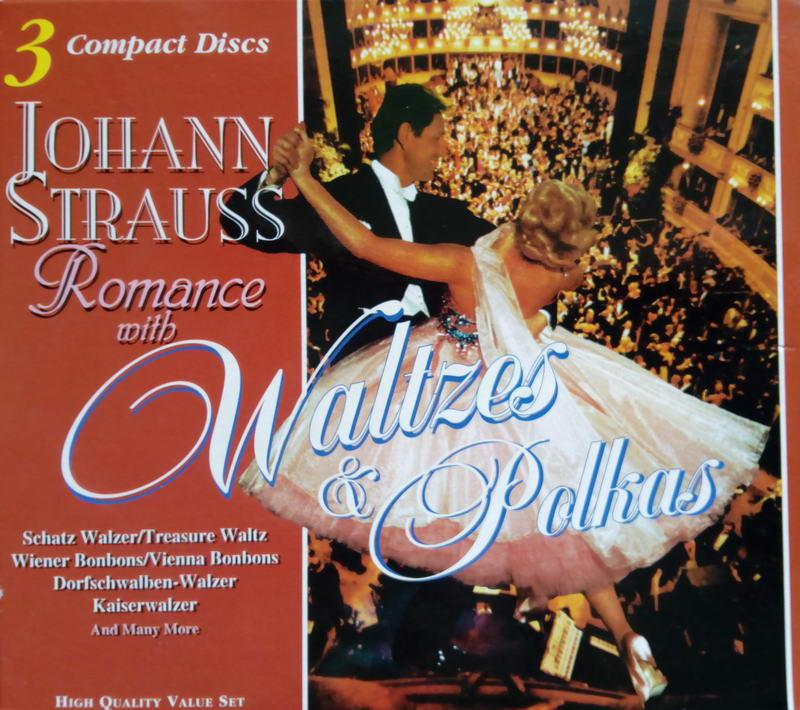 Johann Strauss - Romance with Waltzes & Polkas - 3CD
