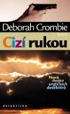 Cizí rukou - Deborah Crombie