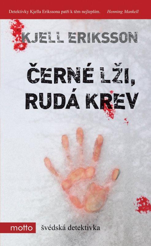 Černé lži, rudá krev - Kjell Eriksson