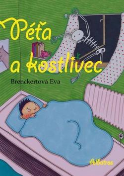 Péťa a kostlivec - Eva Breckertová