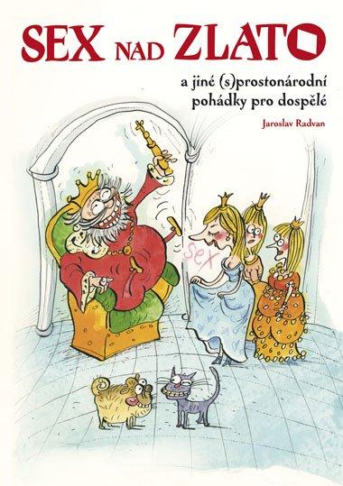 Sex nad zlato - Jaroslav Radvan