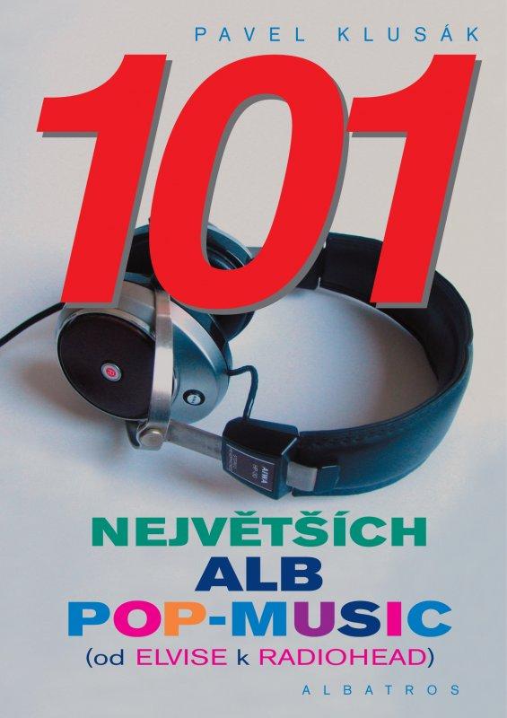 101 největších alb Pop-Music - Pavel Klusák