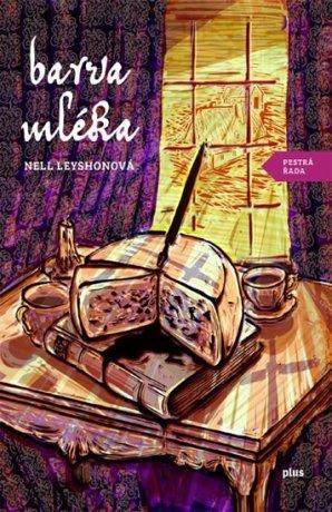 Barva mléka - Nell Leyshonová