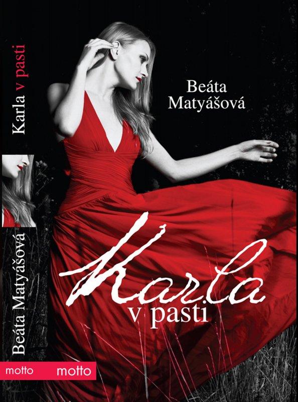 Karla v pasti - Beáta Matyášová