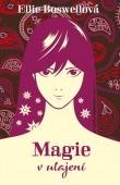 Magie v utajení - Ellie Boswellová