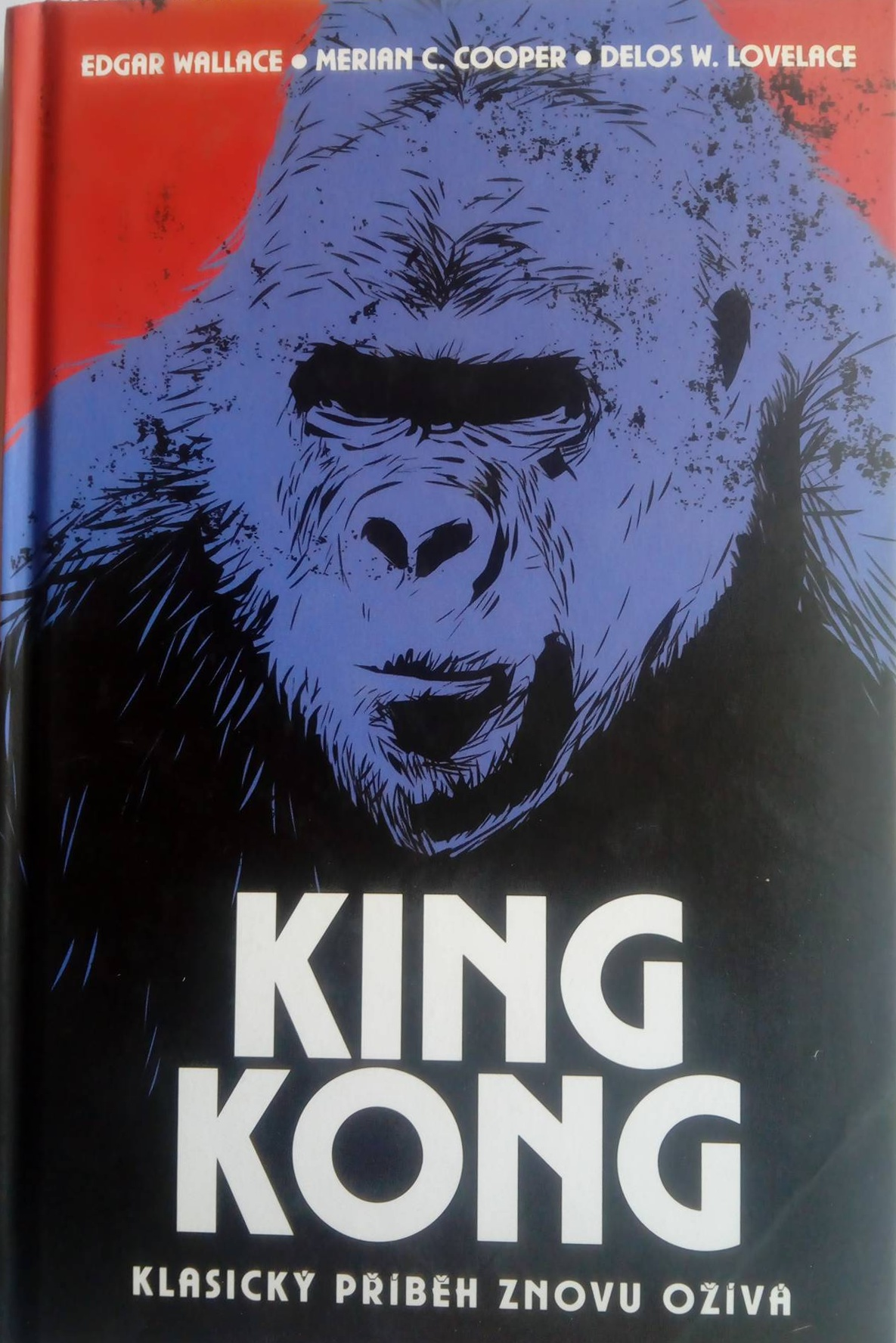 King Kong - E.Wallace, M.C. Cooper, D.W.Lovelace