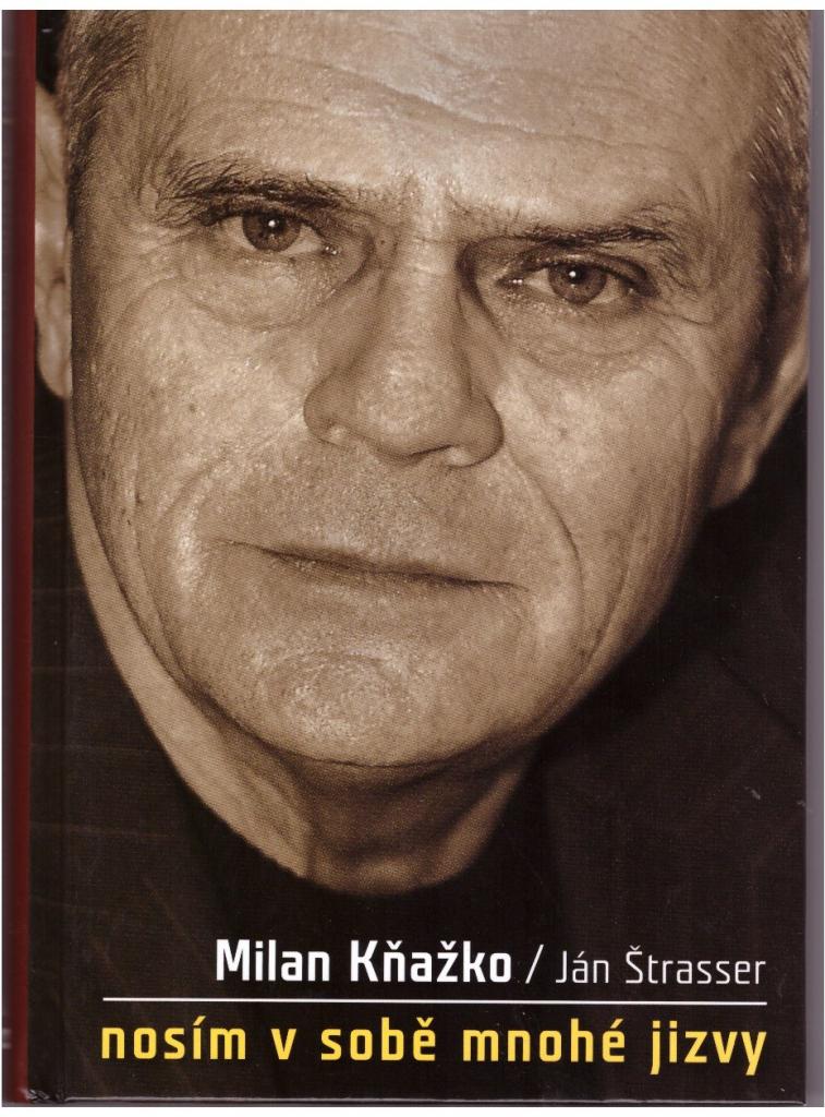 Milan Kňažko: Nosím v sobě mnohé jizvy - Ján Štrasser