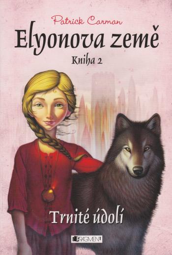 Elyonova země kniha 2 - Patrick Carman