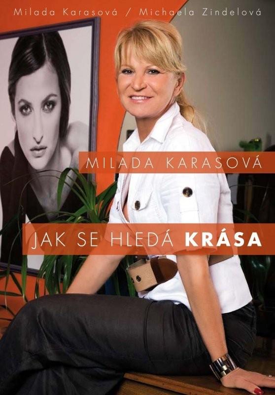 Jak se hledá krása - Milada Karasová