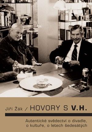 Hovory s V.H. - Jiří Žák
