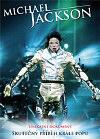 Michael Jackson - Unikátní dokument, skutečný příběh krále  popu