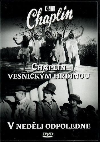 Charlie Chaplin: Chaplin vesnickým hrdinou / V neděli odpoledne - DVD
