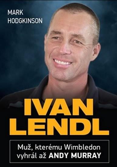 Ivan Lendl - Mark Hodgkinson