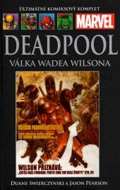Ultimátní komiksový komplet - Deadpool: Válka Wadea Wilsona  (hřbet67)