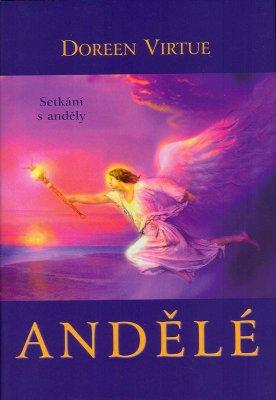 Andělé - setkání s anděly - Doreen Virtue
