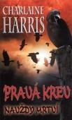 Pravá krev: Navždy mrtví - Charlaine Harris