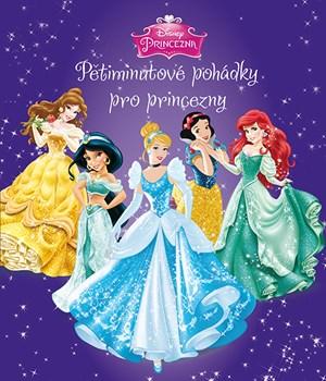 Disney princeza- Pětiminutové pohádky pro princezny